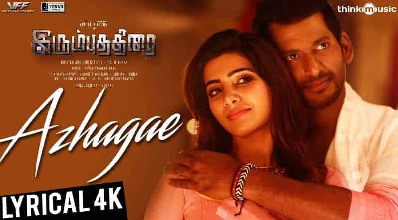 Azhagae Song Lyrics From Irumbuthirai