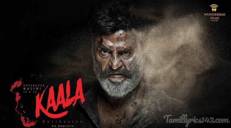 Kaala Tamil Movie Songs Lyrics