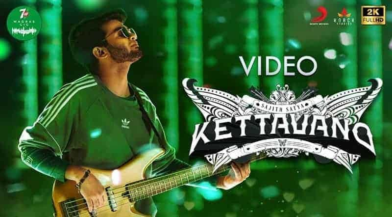 Kettavano Album Song Lyrics 7UP Madras Gig - Anirudh Ravichander, Sajith Satya