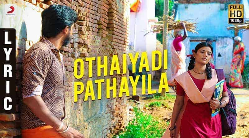 Othaiyadi Pathayila Song Lyrics From Kanaa