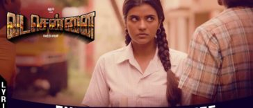 Ennadi Maayavi Nee Song Lyrics From Vada Chennai