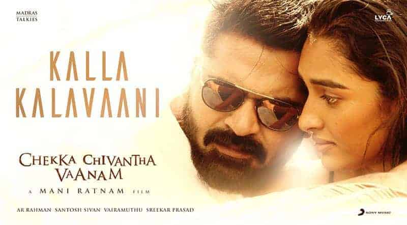 Kalla Kalavaani Song Lyrics From Chekka Chivantha Vaanam