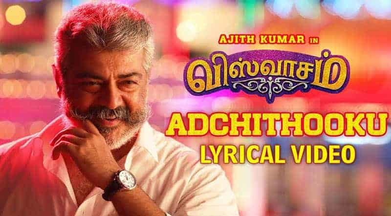 Adchithooku Song Lyrics From Viswasam