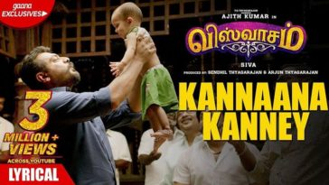 Kannaana Kanney Song Lyrics From Viswasam Tamil Movie