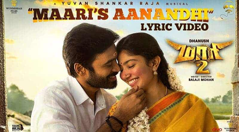 Maari's Aanandhi Song Lyrics From Maari 2