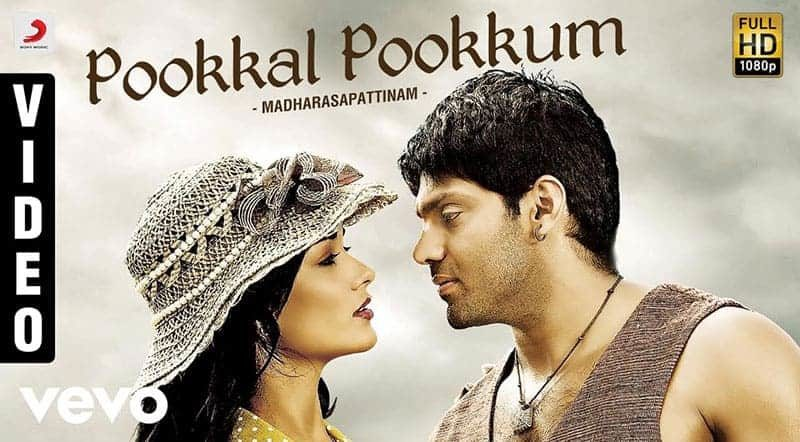 Pookal Pookum Tharunam Song Lyrics From Madharasapattinam