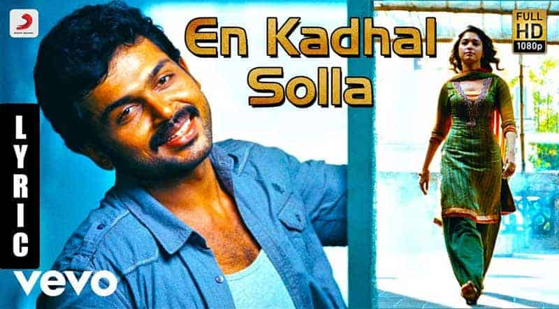 En Kadhal Solla Song Lyrics From Paiyaa