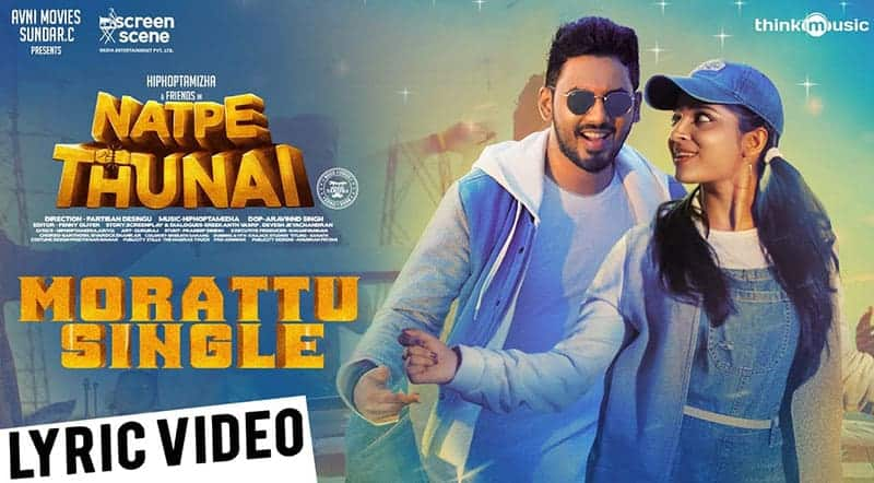 Morattu Single Song Lyrics From Natpe Thunai