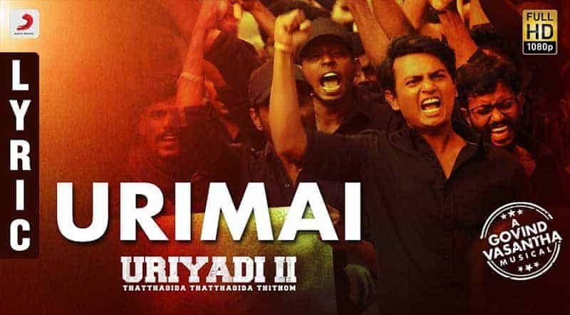 Urimai Song Lyrics From Uriyadi 2