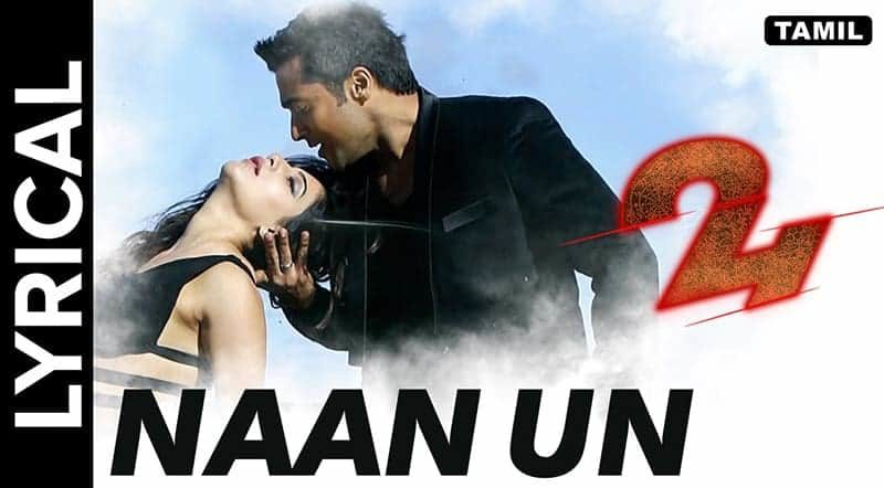 Naan Un Azhaginile Song Lyrics From 24