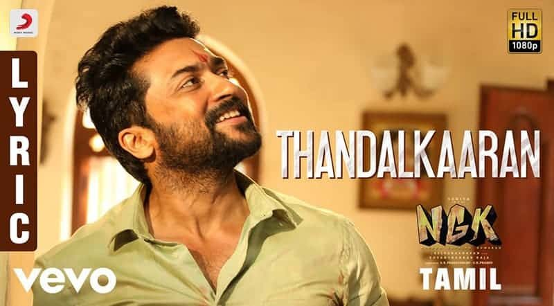 Thandalkaaran Song Lyrics From NGK