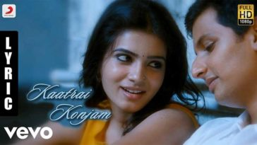 Kaatrai Konjam Song Lyrics From Neethaane En Ponvasantham