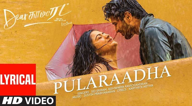 Pularaadha Song Lyrics From Dear Comrade