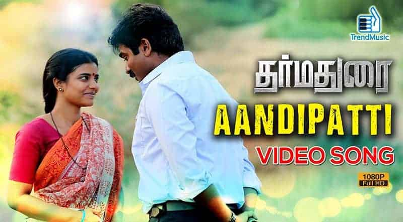 Aandipatti Song Lyrics From Dharmadurai