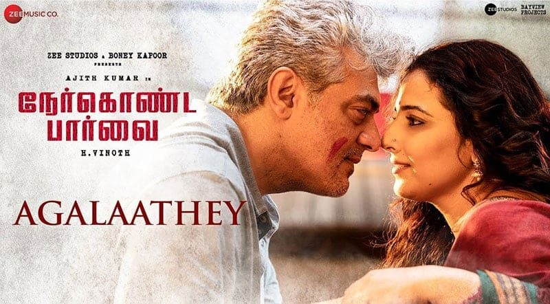 Agalaathey Song Lyrics From NerKonda Paarvai