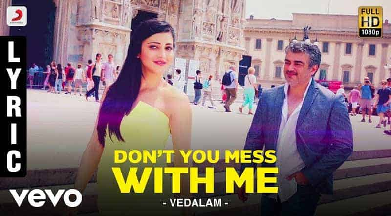 Don't You Mess With Me Song Lyrics From Vedalam