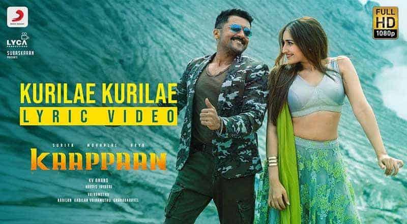 Kurilae Kurilae Song Lyrics From Kaappaan