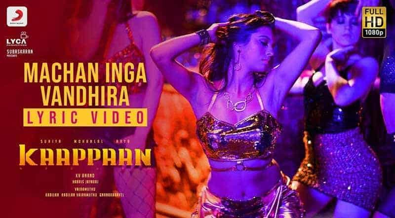 Machan Inga Vandhira Song Lyrics From Kaappaan