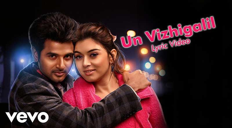 Un Vizhigalil song lyrics From Maan Karate