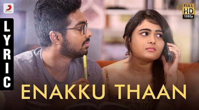 Enakku Thaan Song Lyrics From 100% Percent Kaadhal