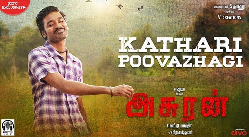 Kathari Poovazhagi Song Lyrics From Asuran