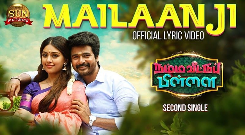 Mailaanji Song Lyrics From Namma Veettu Pillai