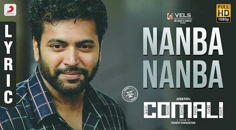 Nanba Nanba Song Lyrics From Comali