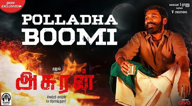 Polladha Boomi Song Lyrics From Asuran