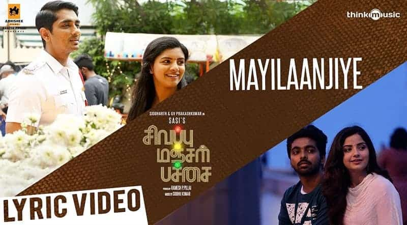 Mayilaanjiye Song Lyrics From Sivappu Manjal Pachai