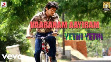 Yethi Yethi Yethi Song Lyrics From Vaaranam Aayiram