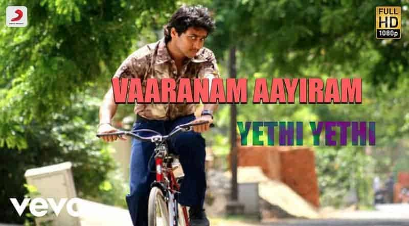 Yethi Yethi Yethi Song Lyrics From Vaaranam Aayiram
