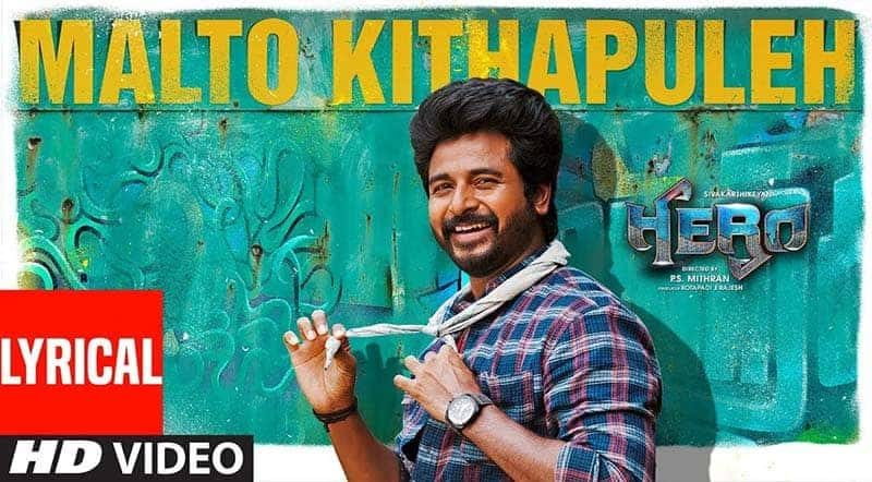 Malto Kithapuleh Song Lyrics From Hero
