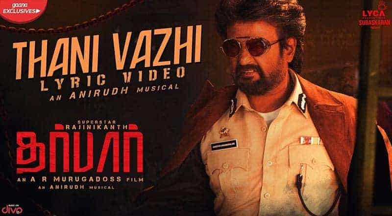 Thani Vazhi Song Lyrics From Darbar