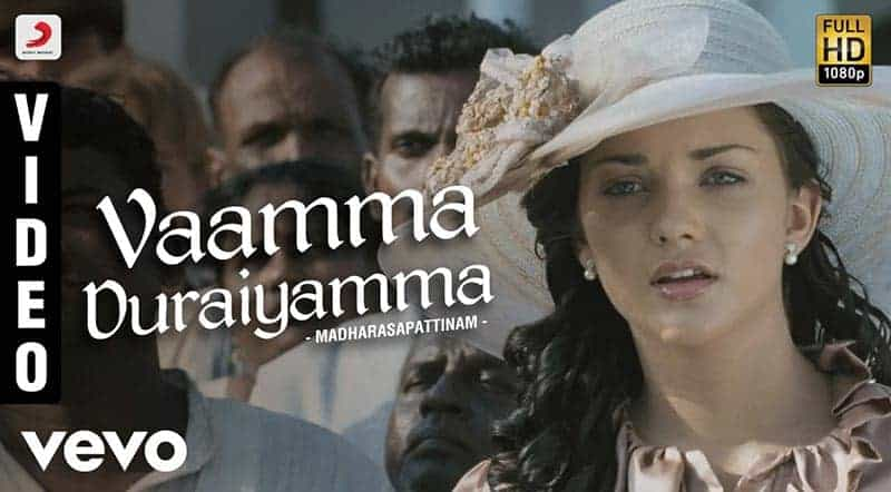 Vaama Duraiyamma Song Lyrics From Madharasapattinam