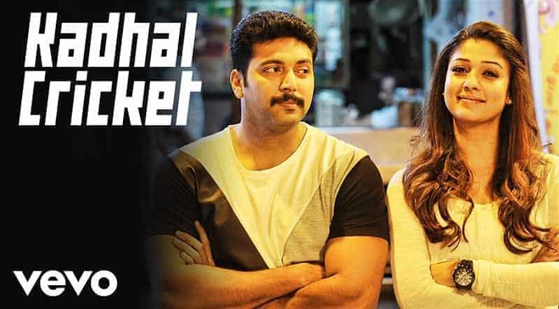 Kadhal Cricket Song Lyrics From Thani Oruvan
